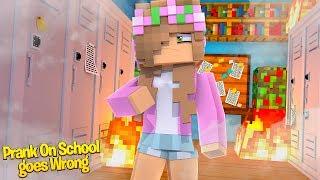 PRANK ON MINECRAFT HIGH SCHOOL GOES WRONG! | Minecraft Little Kelly