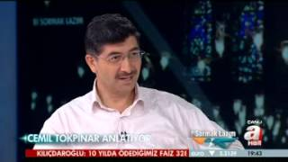 A HABER / CEMİL TOKPINAR: