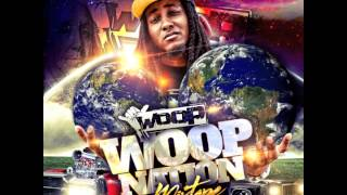 "Woop - ""Pussy Nigga"" Feat Graddic (Woop Nation)"