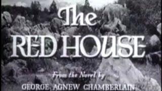 The Red House (1947) [Thriller]