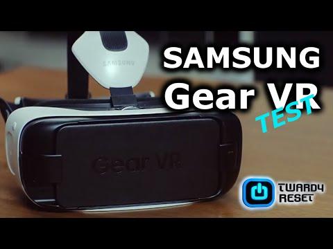 Gear VR - Gogle wirtualnej rzeczywistości - TEST - Twardy Reset