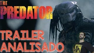 Predador 2018 Trailer Comentado e Analisado - Predador 4