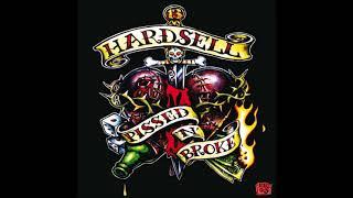 Hardsell - Pissed 'n' Broke (Full Album)