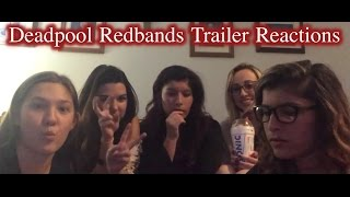 Deadpool Redbands Trailer Reactions