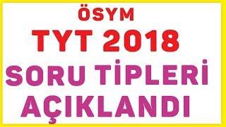 2018 TYT SORU TİPLERİ AÇIKLANDI (ÖSYM) - ŞENOL HOCA