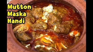 Mutton Maska Handi By Yasmin's Cooking