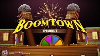 BoomTown | EP1 | Music Bangla