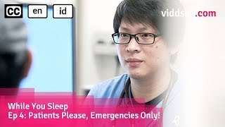 Patients Please, Emergencies Only! - Saving Lives At The A&E Department // Viddsee.com