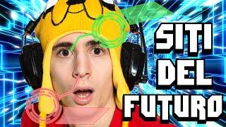 SITI DEL FUTURO!
