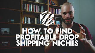 Drop Shipping Niches — Shopify Drop Shipping Tips For Niche Selection | #117