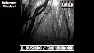 E. Bushido -