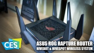 CES 2017: ASUS ROG Rapture GT AC5300 and HiveDot & HiveSpot Wireless System