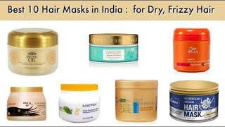 Best 10 Hair Masks in India With Price 2018 I Best Hair Masks for Dry, Frizzy Hair
