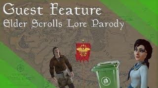 Guest Feature: TES lore Parody (ft. Mr Sem)