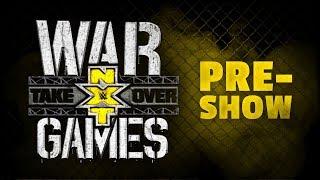 NXT Takeover: WarGames Pre-Show: Nov. 18, 2017