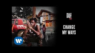 Kodak Black - Change My Ways [Official Audio]