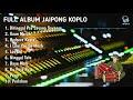Full ALbum Dangdut Koplo Jaipong  2020 [Mp3 Download]