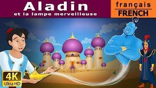 Aladin et la Lampe Magique - Histoire pour Enfants - Contes de Fée - 4K - French Fairy Tales