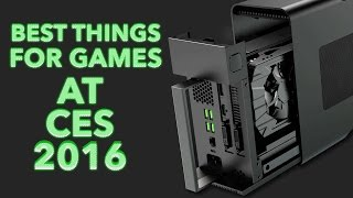 10 Best Things For Gamers at CES 2016
