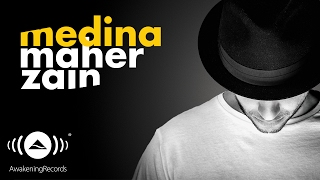 Maher Zain - Medina | ماهر زين - مدينة (Official Audio 2016)