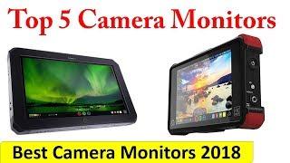 Top 5 Camera Monitors 2018 || Best Camera Monitors Review ||