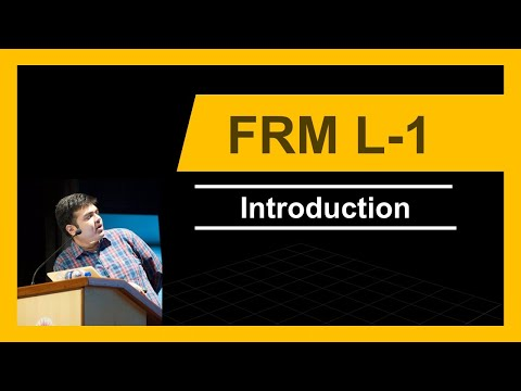 FRM Level-1   Introduction   All about FRM   2017