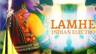 VKRM - Lamhe 🎧 Indian Electro
