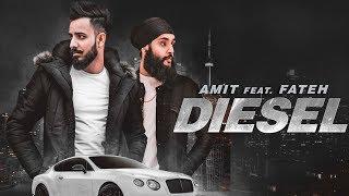 Diesel: Amit Feat Fateh Doe (Full Song) Enzo | Jaggi Jagowal | New Punjabi Songs 2018