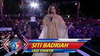 Pembukaan Spektakuler! Siti Badriah [LAGI SYANTIK] - Kilau Raya MNCTV 27 (20/10)