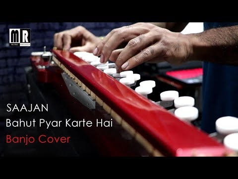 Xxx Mp4 Bahut Pyar Karte Hai Banjo Cover Saajan Bollywood Instrumental Song By Music Retouch 3gp Sex