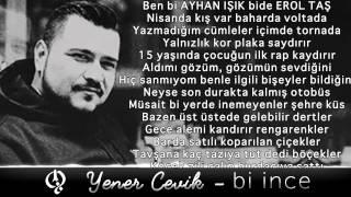 Yener Çevik - Bi ince ( Prod. Nasihat)