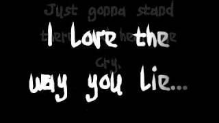 Eminem Ft. Rihanna - Love the way you lie (Lyrics)