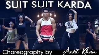 Suit Suit Karda | Video song | Aadil Khan Choreography | Urban Groove | Hindi Medium | T-series