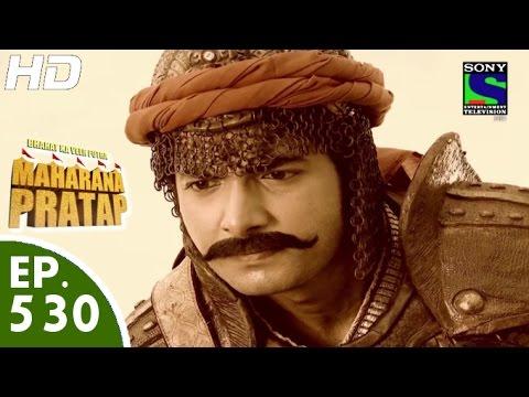 Xxx Mp4 Bharat Ka Veer Putra Maharana Pratap महाराणा प्रताप Episode 530 25th November 2015 3gp Sex