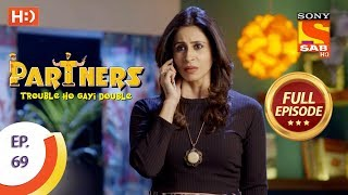Partners Trouble Ho Gayi Double - Ep 69 - Full Episode - 2nd March, 201