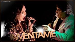 Angela Leiva ft Daniel Cardozo / Invéntame