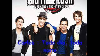 Big Time Rush - Famous ( Tradução )