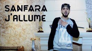 Sanfara - J'allume