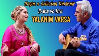 Haşim & Gülistan TOKDEMİR - YALANIM VARSA (2017)