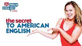 The Secret to Improve American English Pronunciation