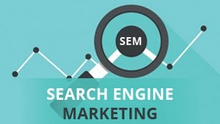 Search engine marketing-SEM | Search engine marketing basics | SEO - Part 29