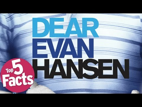 Top 5 Need to Know Facts About Dear Evan Hansen