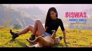 Samriddhi Rai - BISWAS   Official Music Video