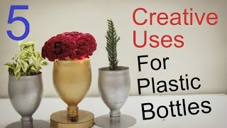 5 Creative Uses For Empty Plastic Bottles