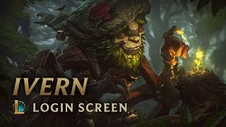 Ivern, the Green Father | Login Screen - League of Legends