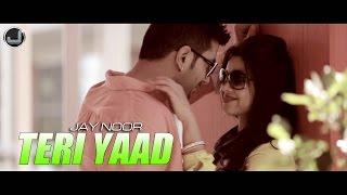 Teri Yaad | Jay Noor | Full Song HD | Japas Music