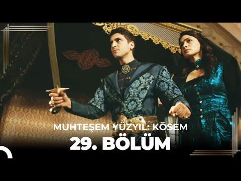 Muhteşem Yüzyıl Kösem 29.Bölüm (HD)