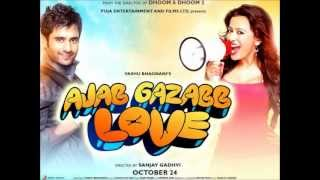 Sun Soniye  Full Official Song  From Ajab Gazabb Love