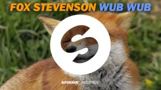 Fox Stevenson - Wub Wub (Working Title) [EXCLUSIVE PREVIEW]