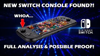 A New Nintendo Switch Console May Have Leaked - Full Analysis & Possible Proof!